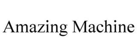 AMAZING MACHINE