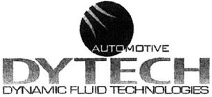 DYTECH AUTOMOTIVE DYNAMIC FLUID TECHNOLOGIES