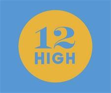 12 HIGH