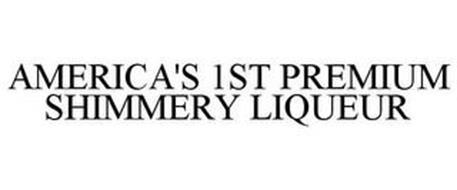 AMERICA'S 1ST PREMIUM SHIMMERY LIQUEUR