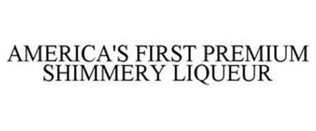 AMERICA'S FIRST PREMIUM SHIMMERY LIQUEUR