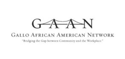 """GAAN GALLO AFRICAN AMERICAN NETWORK """"BRIDGING THE GAP BETWEEN COMMUNITY AND THE WORKPLACE."""""""