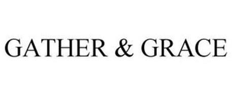 GATHER & GRACE