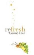 REFRESH TURNING LEAF