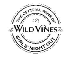 WILD VINES THE OFFICIAL WINE OF GIRLS' NIGHT OUT