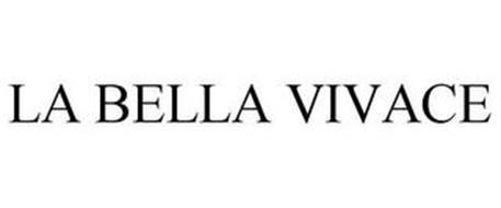LA BELLA VIVACE