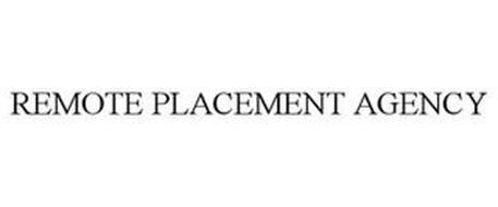 REMOTE PLACEMENT AGENCY