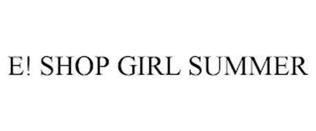 E! SHOP GIRL SUMMER