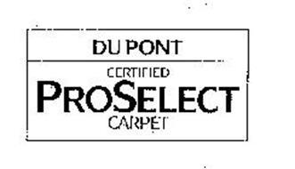 DUPONT CERTIFIED PROSELECT CARPET