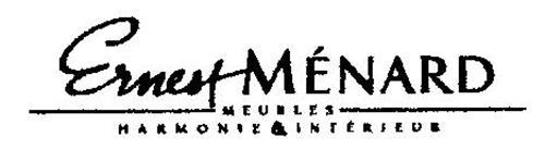 ERNEST MENARD MEUBLES HARMONIE & INTERIEUR