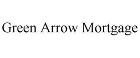 GREEN ARROW MORTGAGE