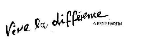 VIVE LA DIFFERENCE DE REMY MARTIN