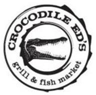 CROCODILE ED'S GRILL & FISH MARKET