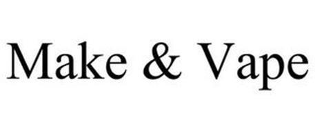 MAKE & VAPE