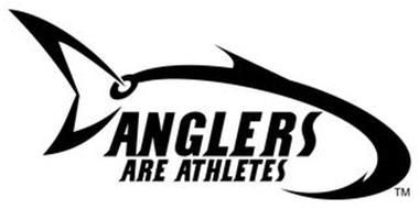 ANGLERS ARE ATHLETES