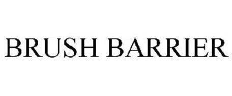 BRUSH BARRIER