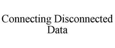 CONNECTING DISCONNECTED DATA