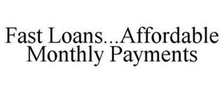 FAST LOANS...AFFORDABLE MONTHLY PAYMENTS