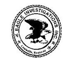 EAGLE INVESTIGATIONS INC. LOUISVILLE, KENTUCKY