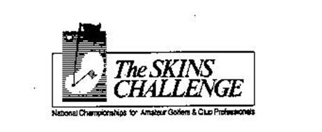 THE SKINS CHALLENGE NATIONAL CHAMPIONSHIPS FOR AMATEUR GOLFERS & CLUB PROFESSIONALS