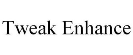 TWEAK ENHANCE