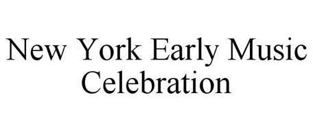 NEW YORK EARLY MUSIC CELEBRATION