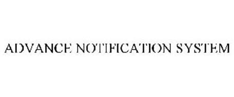 ADVANCE NOTIFICATION SYSTEM