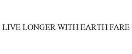 LIVE LONGER WITH EARTH FARE
