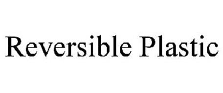 REVERSIBLE PLASTIC