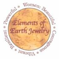 ELEMENTS OF EARTH JEWELRY WOMEN: BEAUTIFUL COURAGEOUS VIBRANT RESILIENT POWERFUL