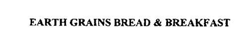 EARTH GRAINS BREAD & BREAKFAST