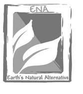 ENA EARTH'S NATURAL ALTERNATIVE