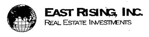 EAST RISING, INC. REAL ESTATE INVESTMENTS