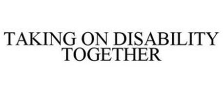 TAKING ON DISABILITY TOGETHER