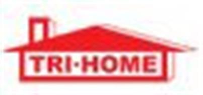 TRI-HOME