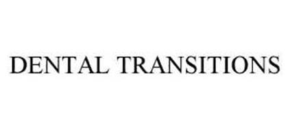 DENTAL TRANSITIONS