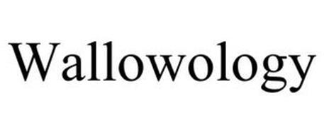 WALLOWOLOGY