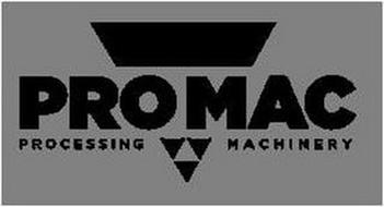 PROMAC PROCESSING MACHINERY