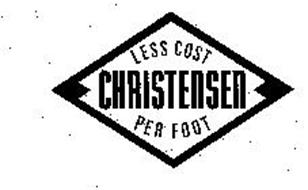CHRISTENSEN LESS COST PER FOOT