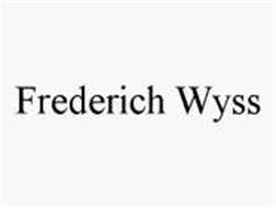 FREDERICH WYSS