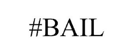 #BAIL