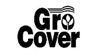 GRO COVER