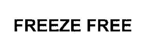 FREEZE FREE