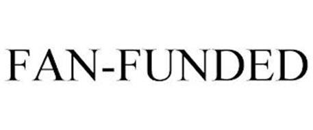 FAN-FUNDED