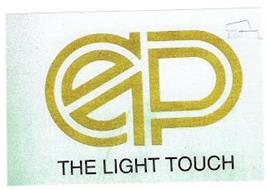 EP THE LIGHT TOUCH