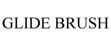 GLIDE BRUSH