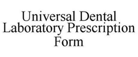 UNIVERSAL DENTAL LAB PRESCRIPTION FORM