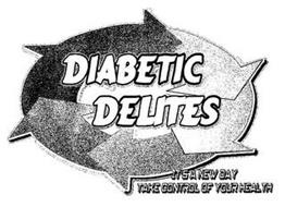 DIABETIC DELITES IT'S A NEW DAY TAKE CONTROL OF YOUR HEALTH