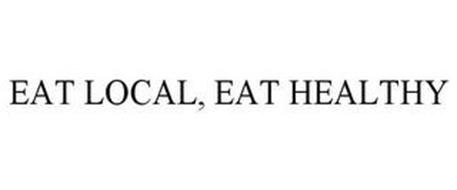EAT LOCAL, EAT HEALTHY