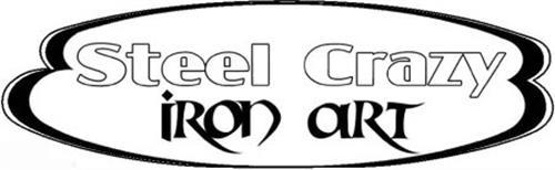 STEEL CRAZY IRON ART